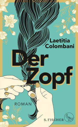 """""""Der Zopf"""" von Laetitia Colombani – geht für den Sommer"""